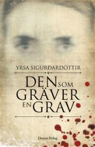 Den som gräver en grav av Yrsa Sigurdadottir