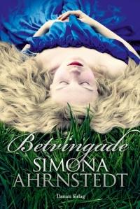 Betvingade av Simona Ahrnstedt