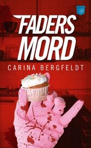 Fadersmord av Carina Bergfeldt