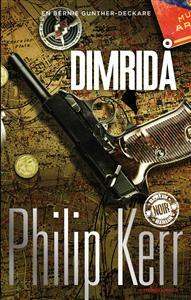 Dimridå av Philip Kerr