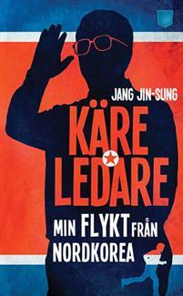 kare-ledare-min-flykt-fran-nordkorea